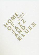"Cover der Publikation ""Home of Jazz and Blues"", Matthias Beckmann, 2010"